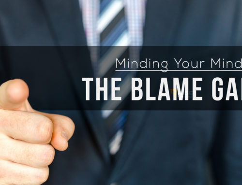 Minding your Mindset: The Blame Game
