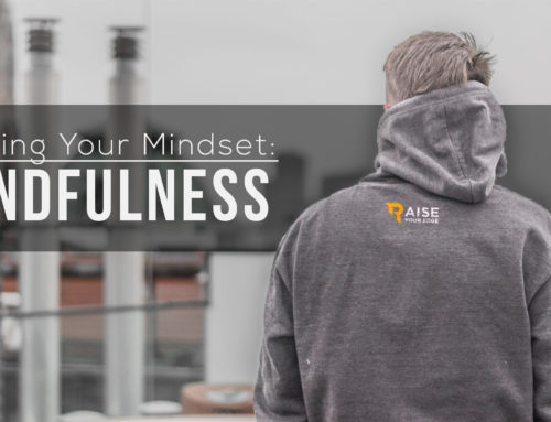 Minding your Mindset: Mindfulness